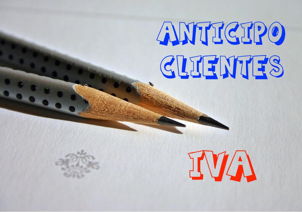 Resultado de imagen de El IVA en los anticipos de clientes