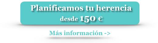 Planificamos tu herencia desde 150 euros