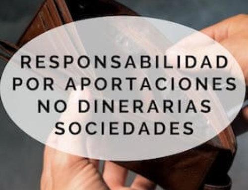 La responsabilidad por aportaciones no dinerarias en sociedades